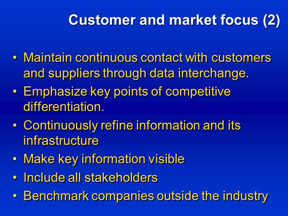Maintain continuous contact with customers and suppliers through data interchange.
