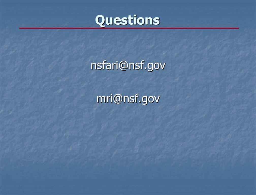 Questionsnsfari@nsf.govmri@nsf.gov