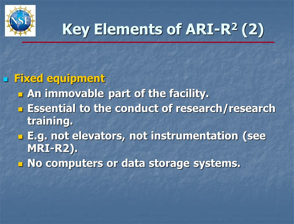 Key Elements of ARI-R 2 (2) Fixed equipment Fixed equipment An immovable part of the facility.