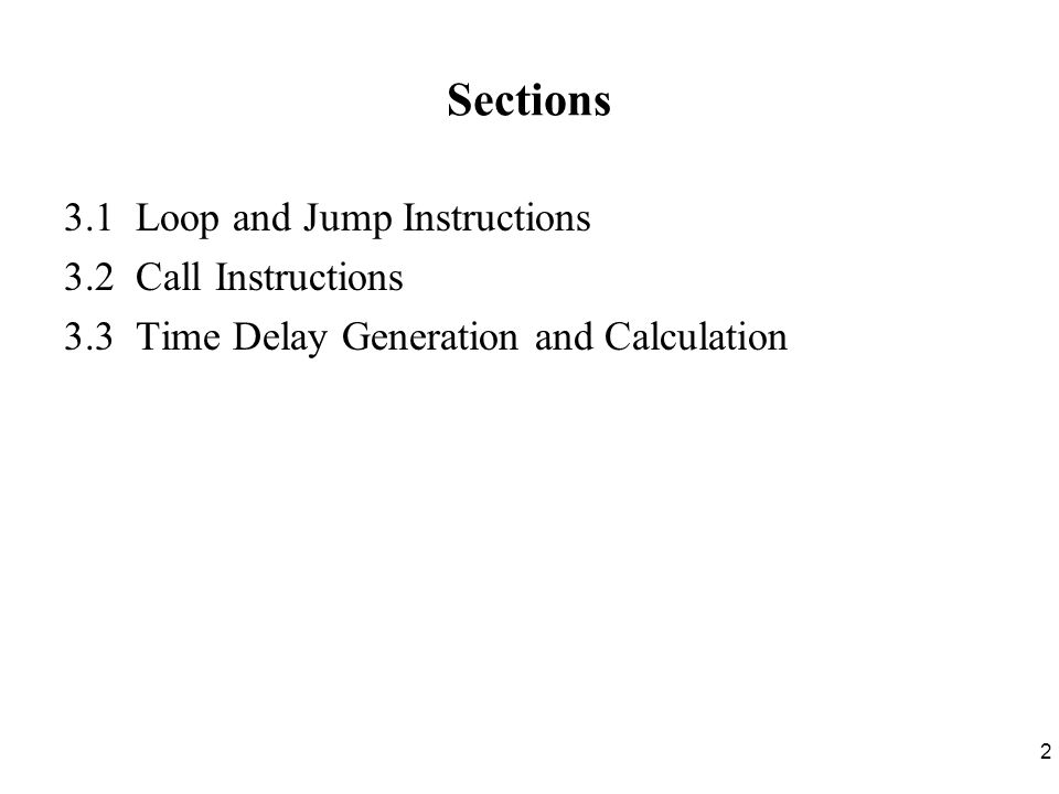 3 Section 3.1 Loop and Jump Instructions