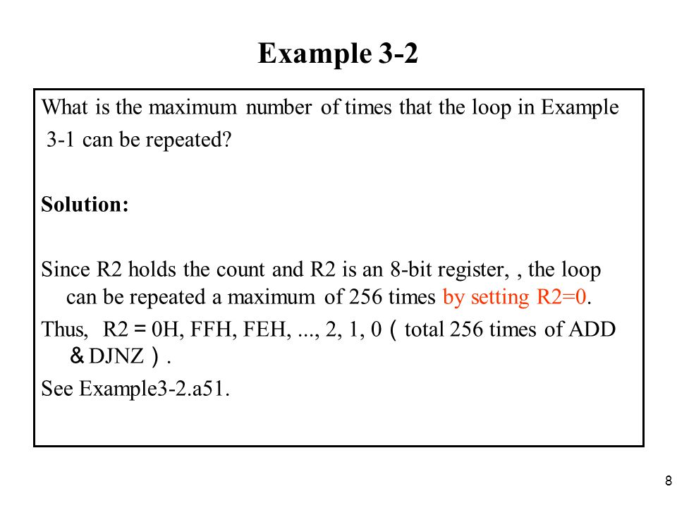 39 Example 3-10 (2/3) Solution: The stack keeps track of where the CPU should return after completing the subroutine.For this reason, the number of PUSH and POP instructions must always match in any called subroutine.