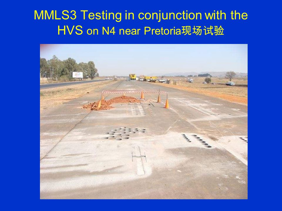 MMLS3 Testing in conjunction with the HVS on N4 near Pretoria 现场试验 MODIFIED BENKELMAN BEAM