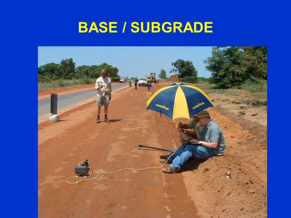 BASE / SUBGRADE