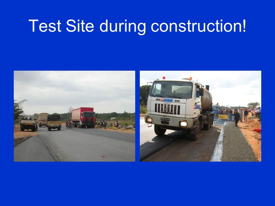 Test Site during construction!