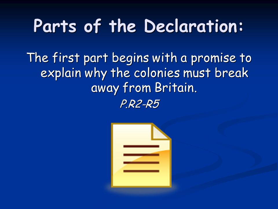 Parts of the Declaration Cont… The next section explains that people have rights that cannot be taken away.