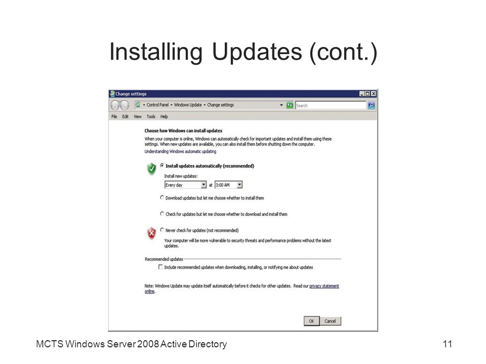 MCTS Windows Server 2008 Active Directory11 Installing Updates (cont.)