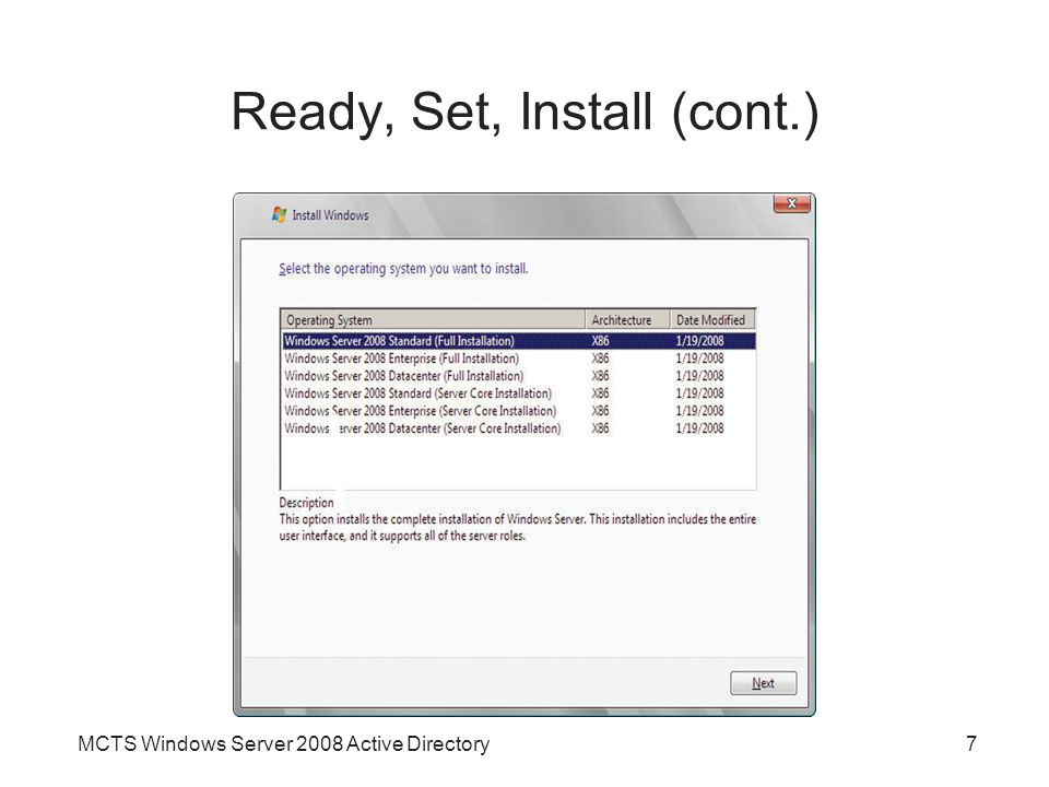 MCTS Windows Server 2008 Active Directory7 Ready, Set, Install (cont.)