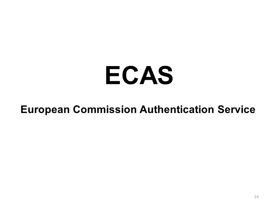 14 ECAS European Commission Authentication Service