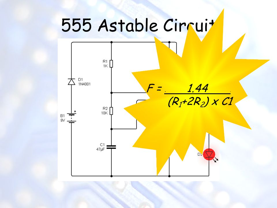 555 Astable Circuit F =. 1.44. (R 1 +2R 2 ) x C1
