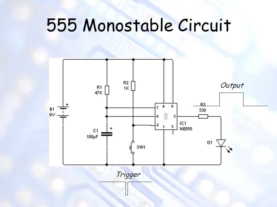 555 Monostable Circuit Trigger Output