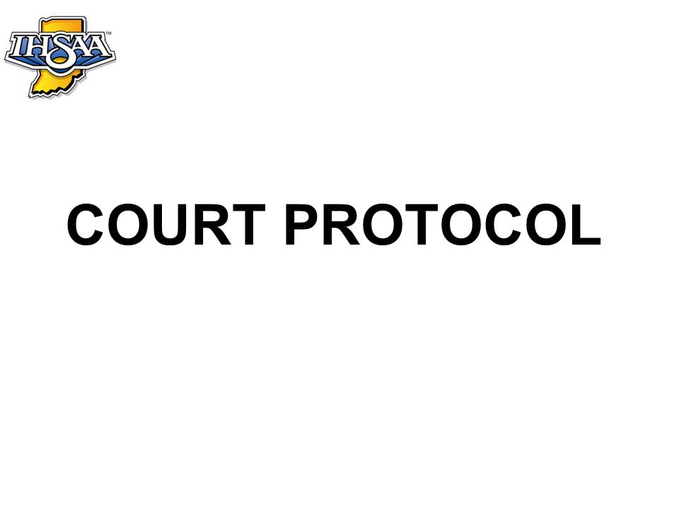 Pre-match Protocol with Pre-match Ceremonies 1.End of timed warm-up 2.Pre-match ceremonies (anthem, introductions, etc.