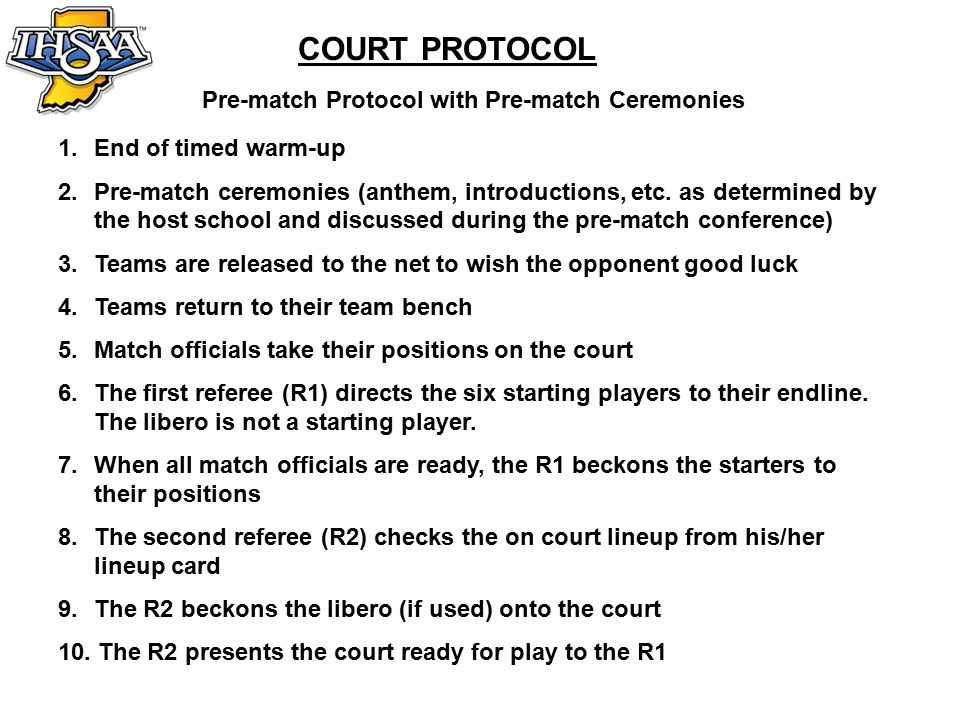 COURT PROTOCOL Pre-match Protocol with No Pre-match Ceremonies 1.