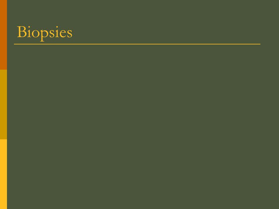 Biopsies