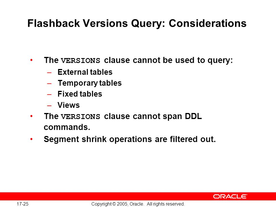 17-25 Copyright © 2005, Oracle. All rights reserved.
