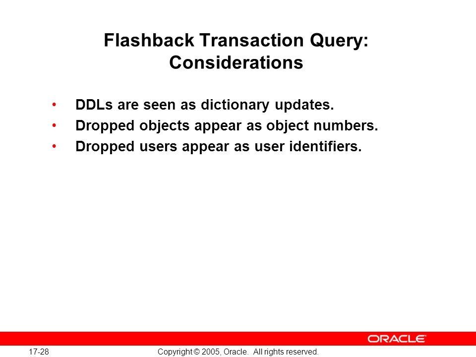 17-28 Copyright © 2005, Oracle. All rights reserved.