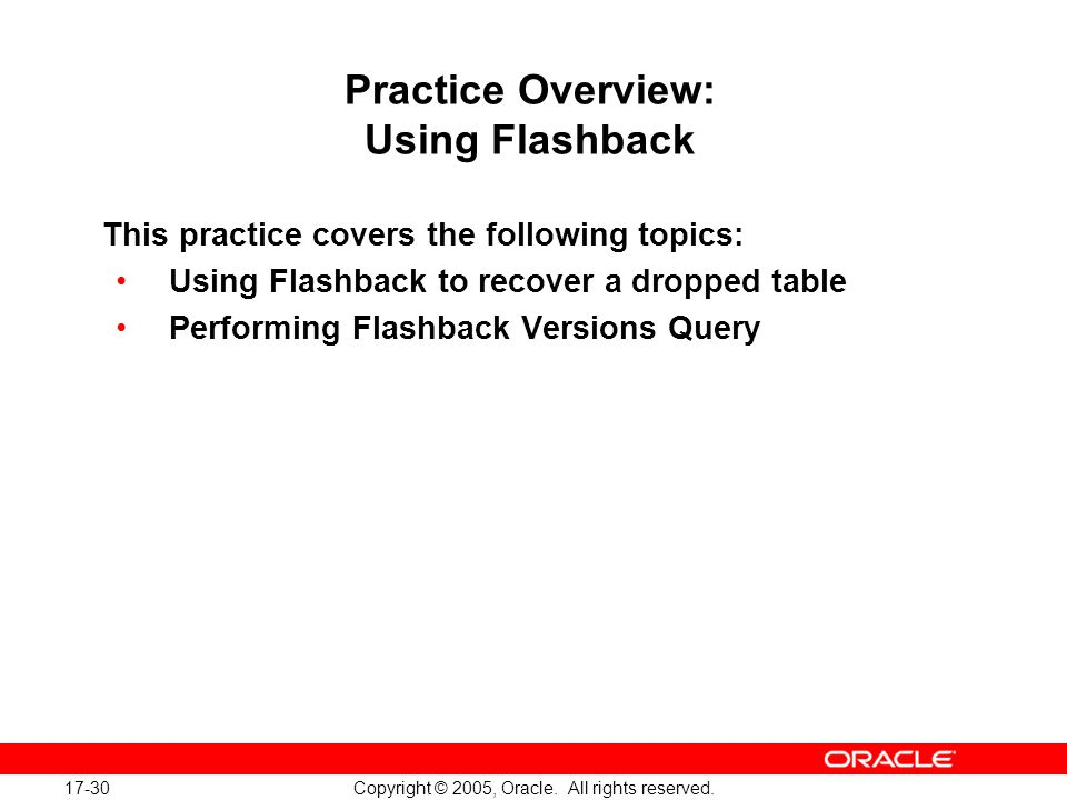 17-30 Copyright © 2005, Oracle.All rights reserved.