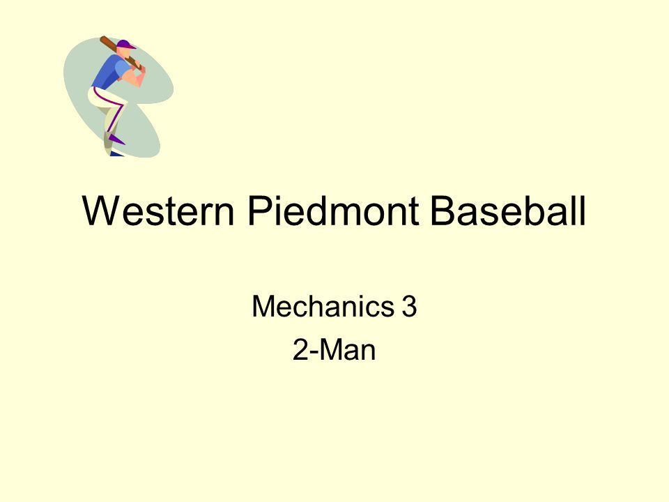Western Piedmont Baseball Mechanics 3 2-Man