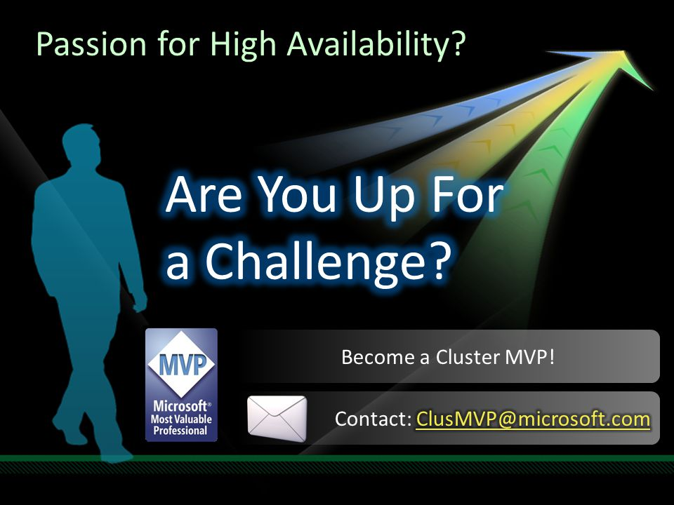 Passion for High Availability? Become a Cluster MVP!
