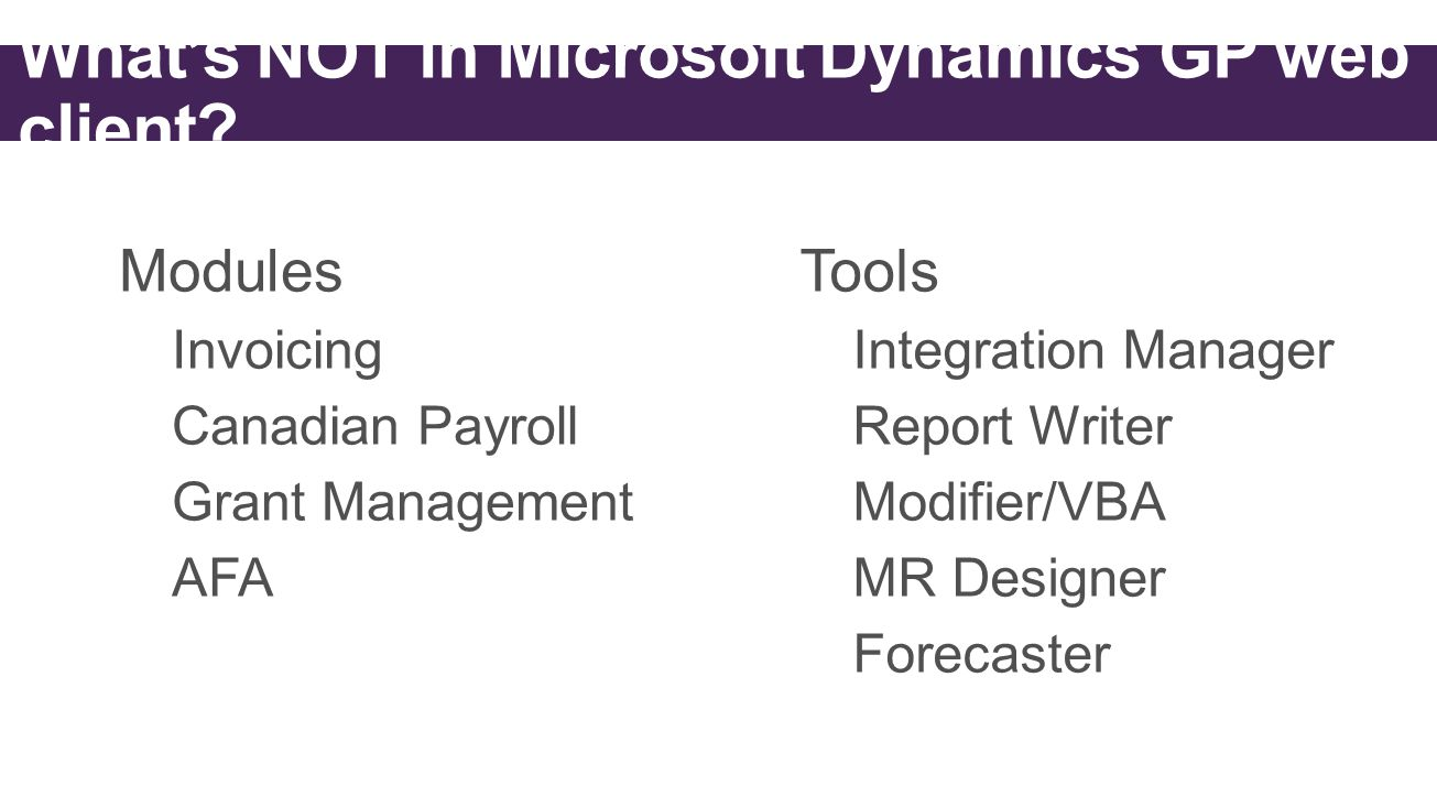What's NOT in Microsoft Dynamics GP web client?