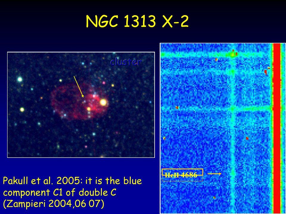 NGC 1313 X-2 Pakull et al. 2005: it is the blue component C1 of double C (Zampieri 2004,06 07) HeII 4686