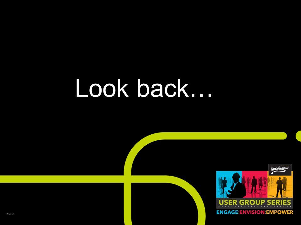 Slide 3 Look back…