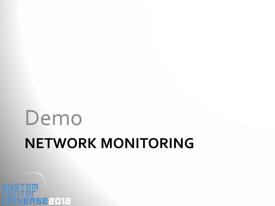 NETWORK MONITORING Demo