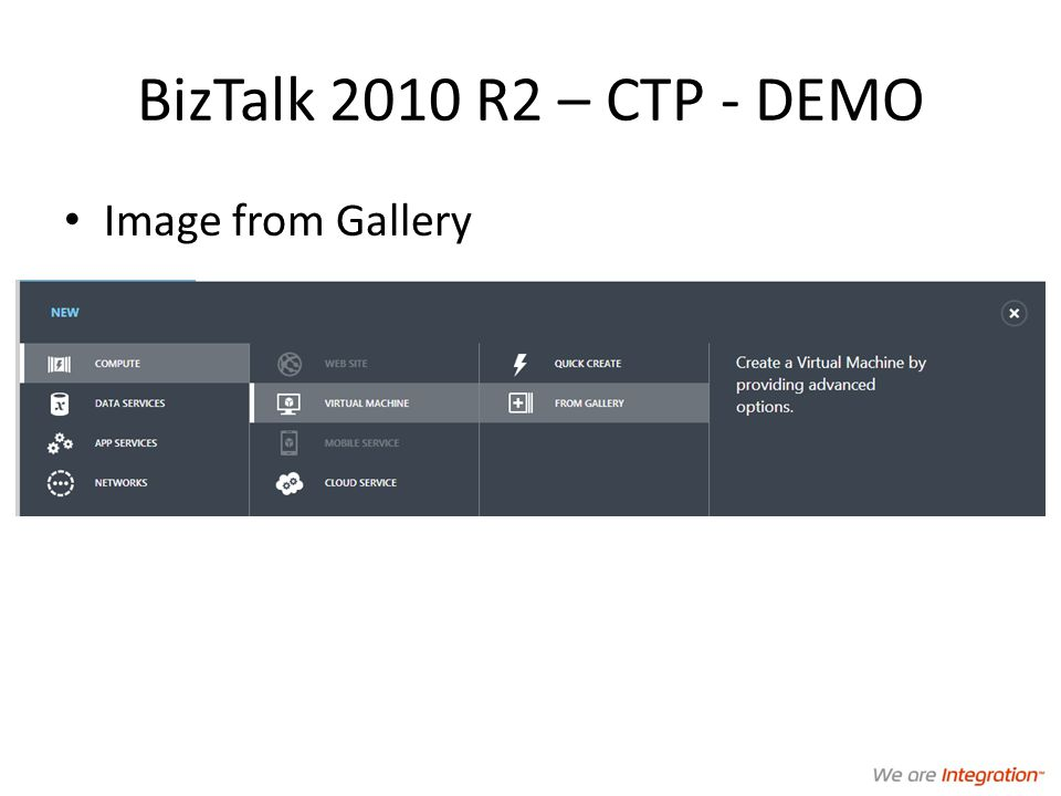 BizTalk 2010 R2 – CTP - DEMO Image from Gallery