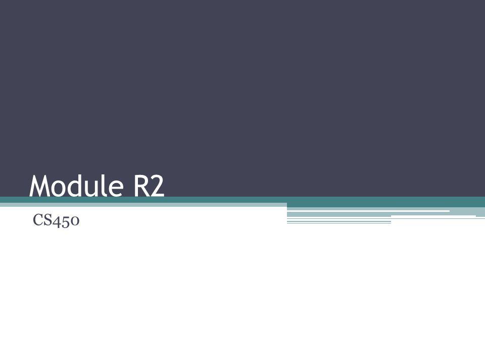 Module R2 CS450