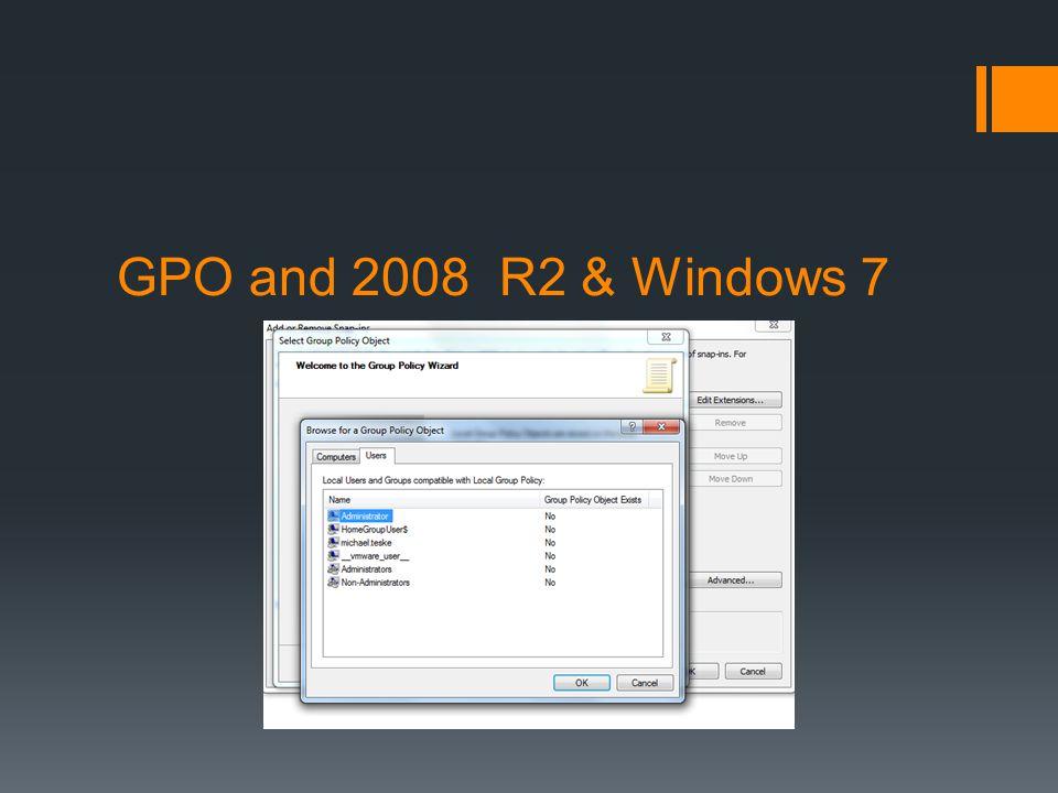 GPO and 2008 R2 & Windows 7