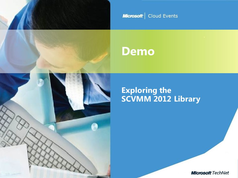 Exploring the SCVMM 2012 Library Demo