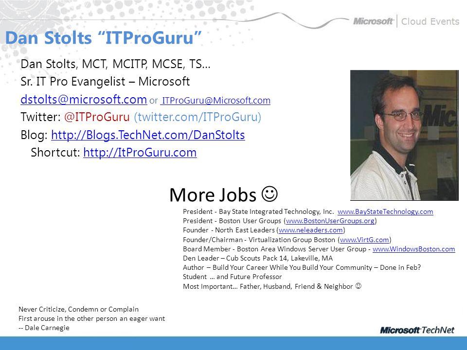 Dan Stolts ITProGuru Dan Stolts, MCT, MCITP, MCSE, TS… Sr.