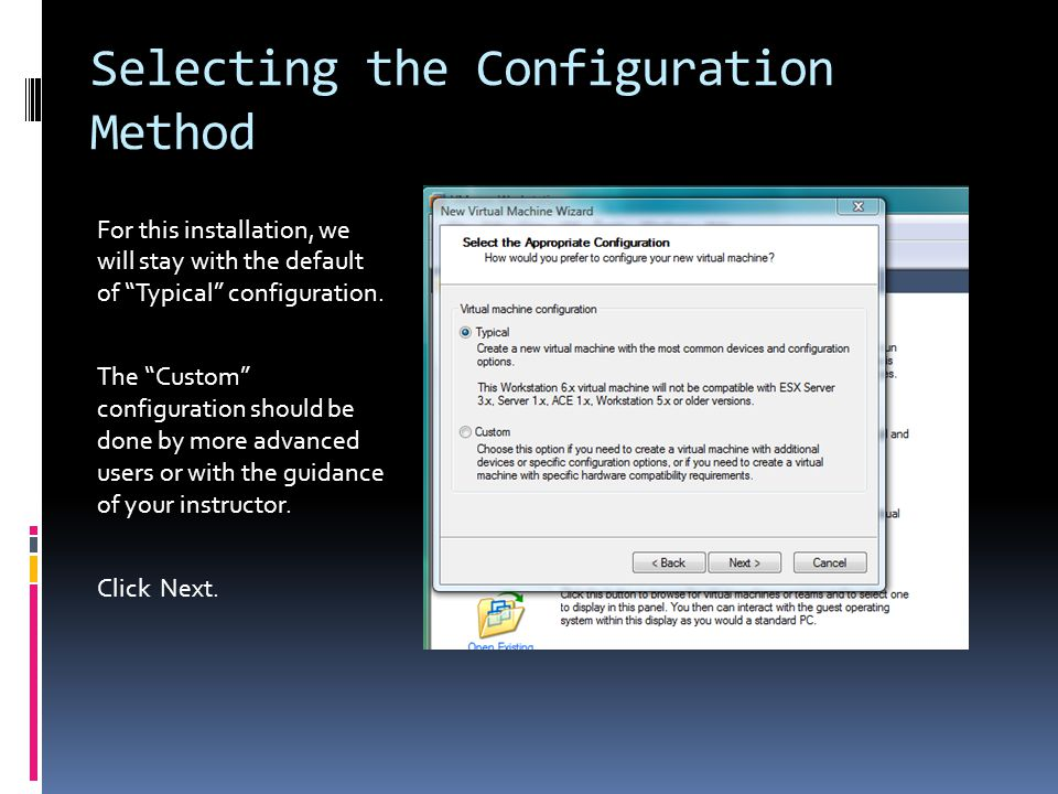 Selecting the Configuration Method For this installation, we will stay with the default of Typical configuration.