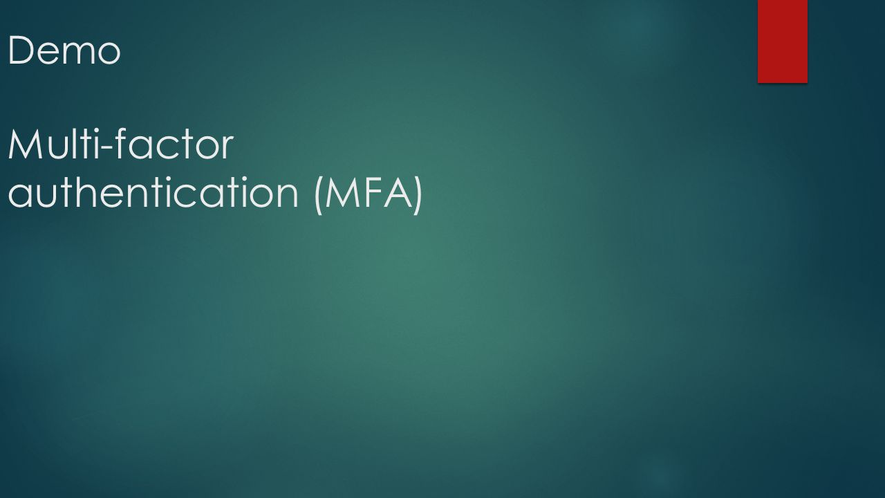 Demo Multi-factor authentication (MFA)