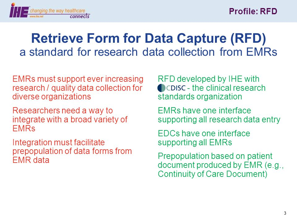 Profile: RFD 24 If CCD and target system use the same coding system, codes can be directly mapped If using different coding systems, several possible techniques: Pull verbatim text into the target system and re- code Use a thesaurus and allow selection from a possible set of equivalent codes in the target coding system Transformations – Drug Codes Slide courtesy of