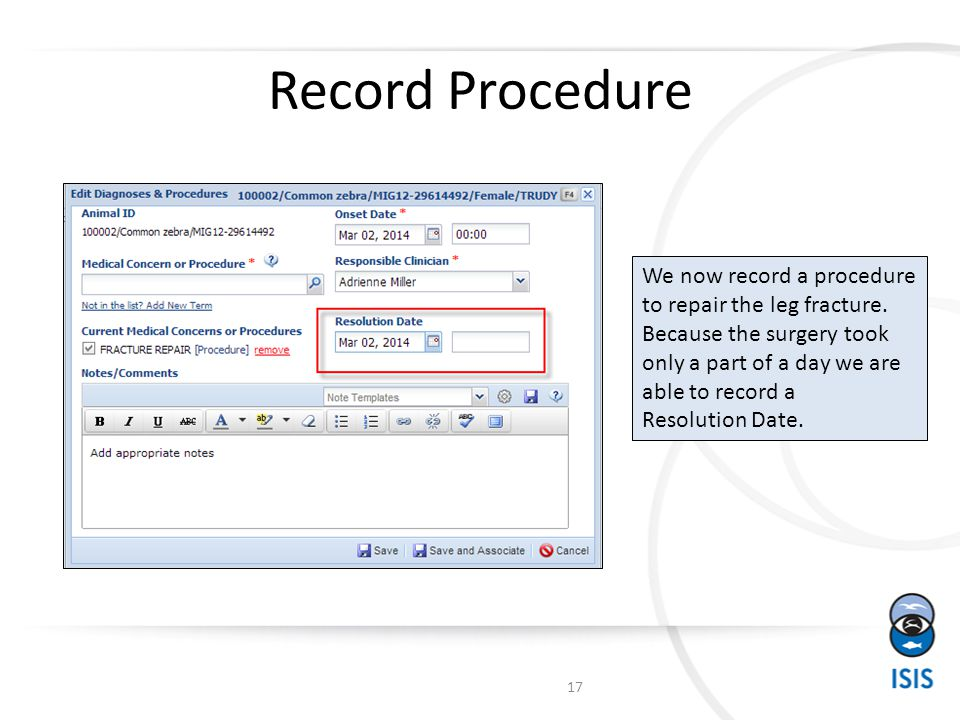 Record Procedure We now record a procedure to repair the leg fracture.