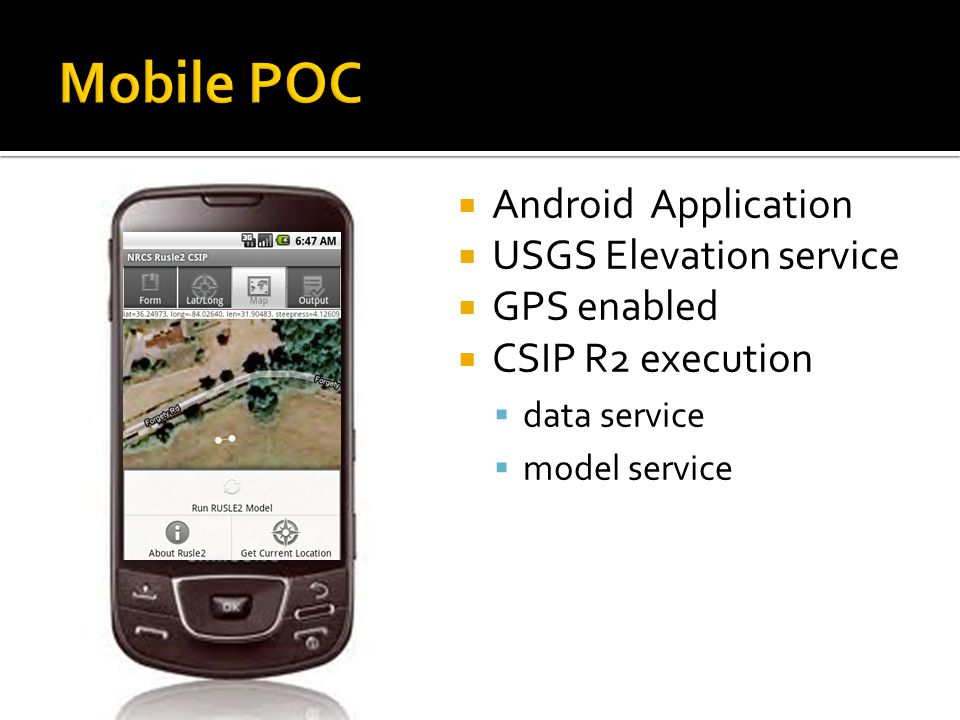 Android Application  USGS Elevation service  GPS enabled  CSIP R2 execution  data service  model service