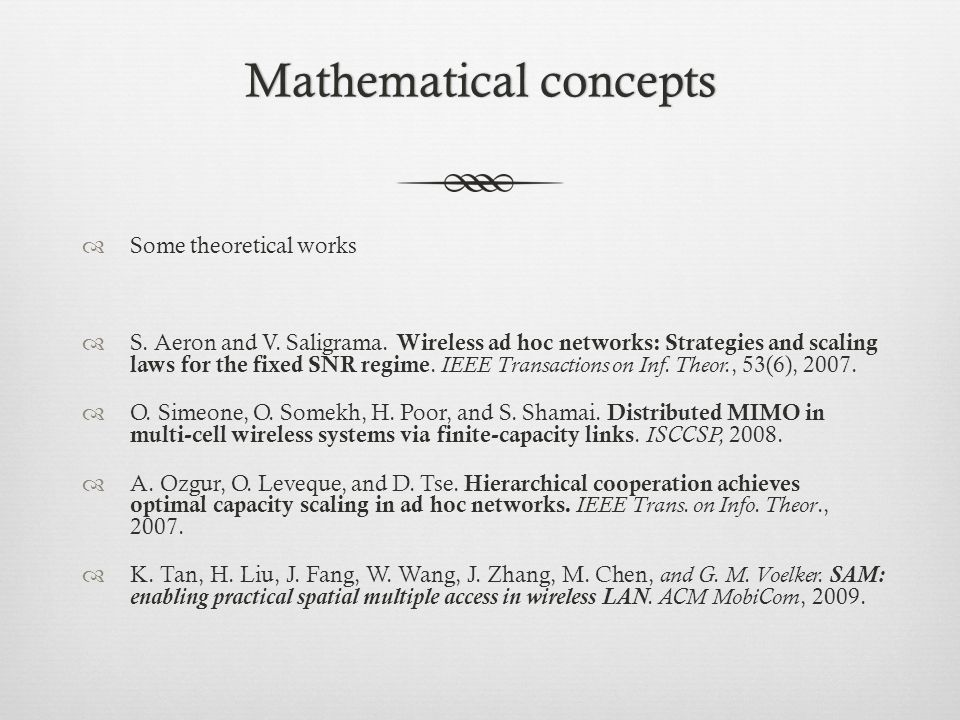 Mathematical conceptsMathematical concepts  Some theoretical works  S.