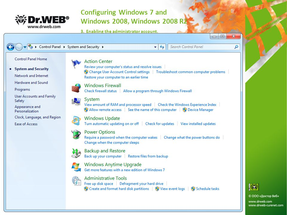 Configuring Windows 7 and Windows 2008, Windows 2008 R2 3. Enabling the administrator account.