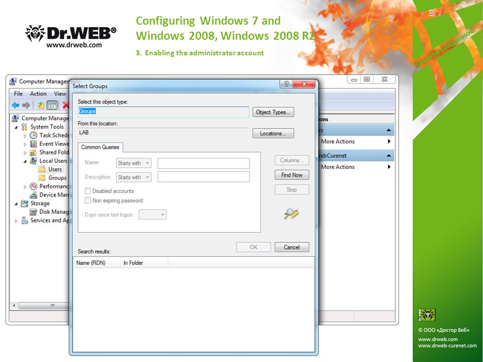 Configuring Windows 7 and Windows 2008, Windows 2008 R2 3. Enabling the administrator account