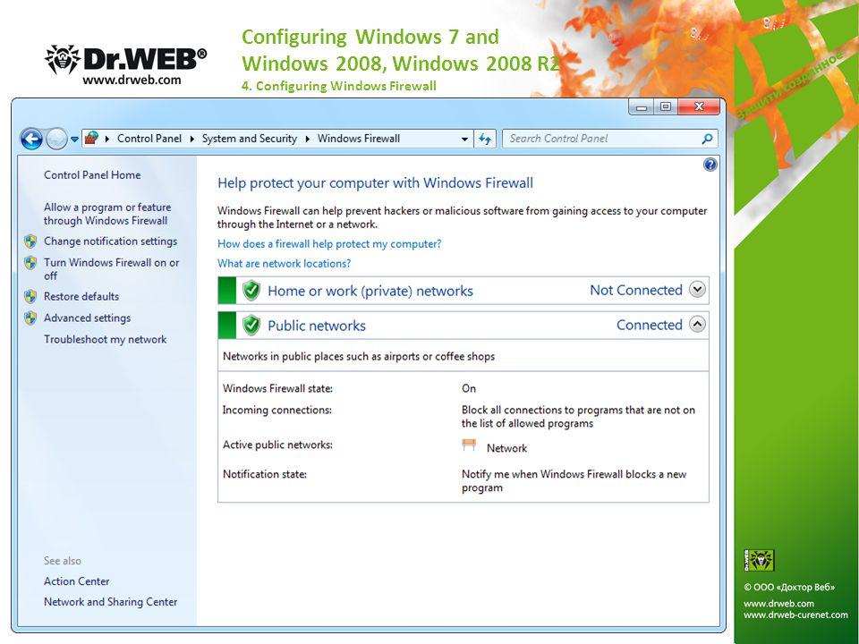 Configuring Windows 7 and Windows 2008, Windows 2008 R2 4. Configuring Windows Firewall