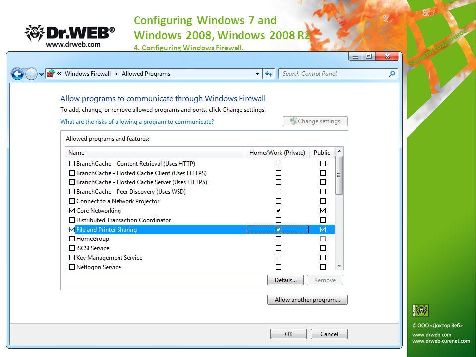 Configuring Windows 7 and Windows 2008, Windows 2008 R2 4. Configuring Windows Firewall.