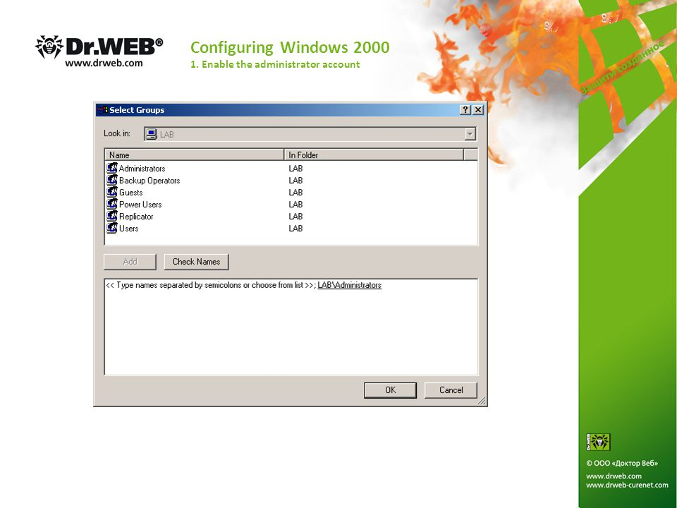 Configuring Windows 2000 1. Enable the administrator account