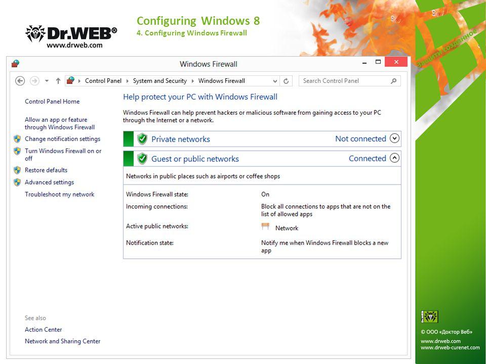 Configuring Windows 8 4. Configuring Windows Firewall