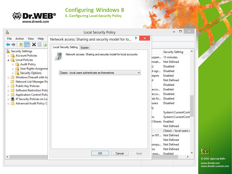 Configuring Windows 8 6. Configuring Local Security Policy