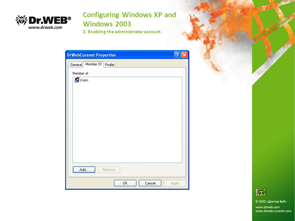 Configuring Windows XP and Windows 2003 2. Enabling the administrator account.