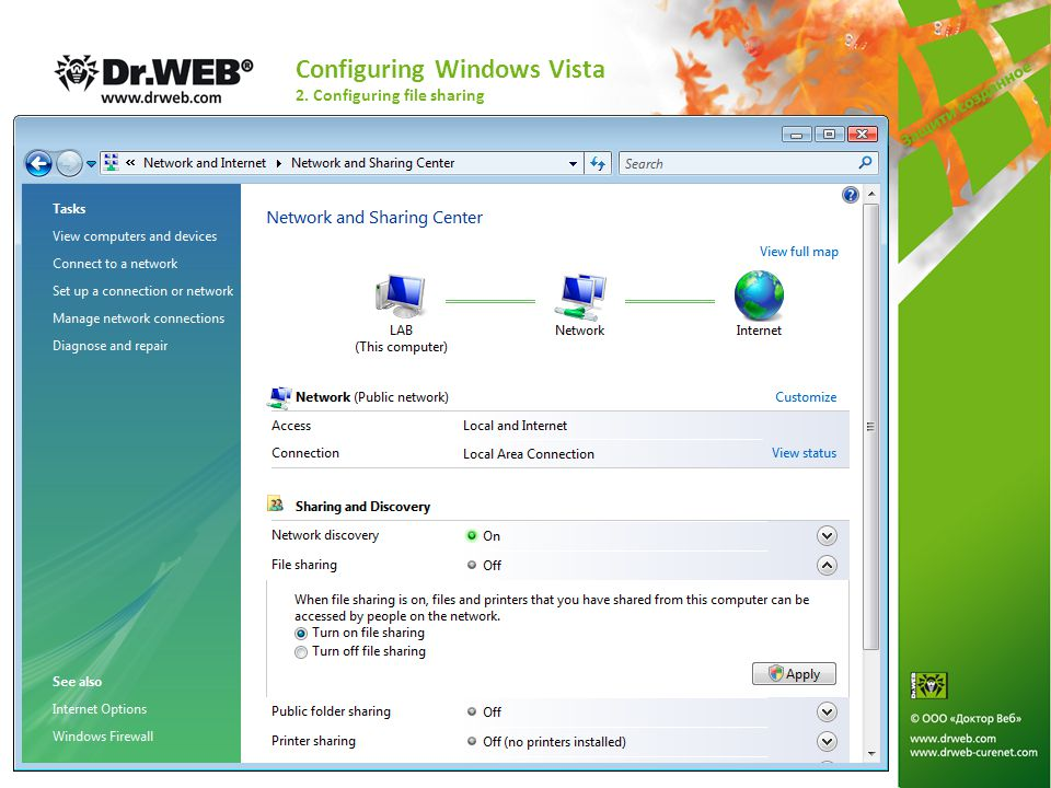 Configuring Windows Vista 2. Configuring file sharing