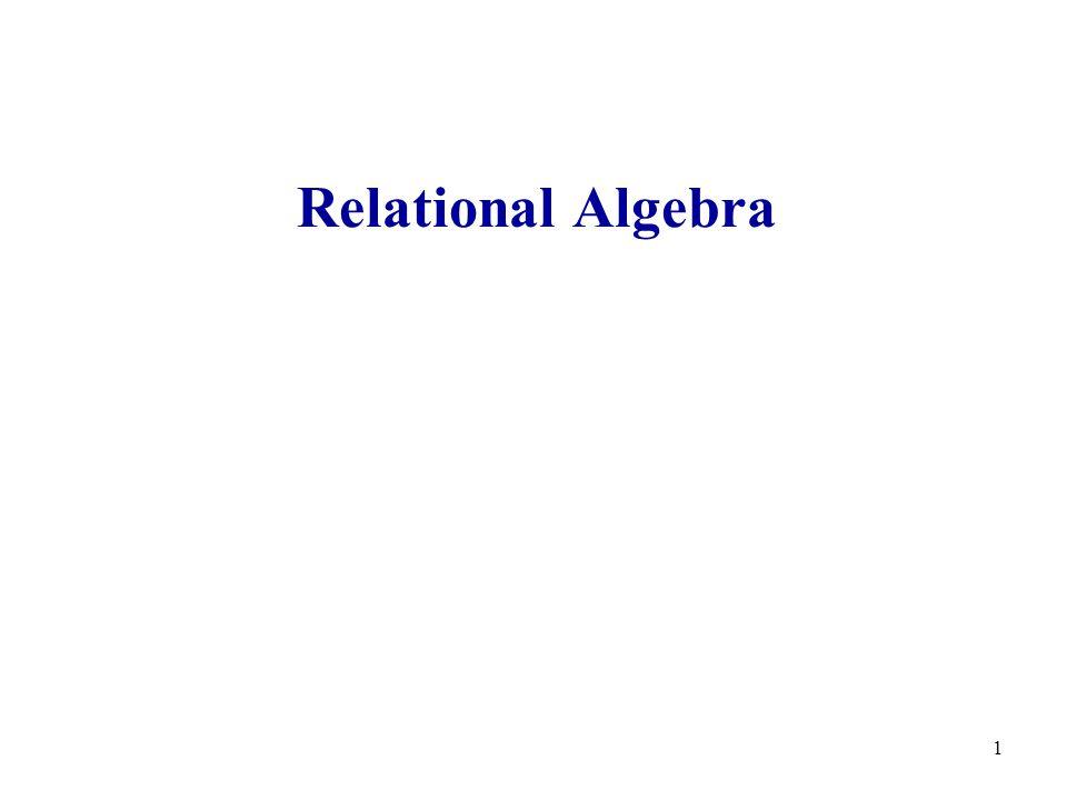 1 Relational Algebra