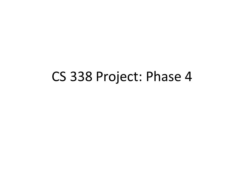 CS 338 Project: Phase 4