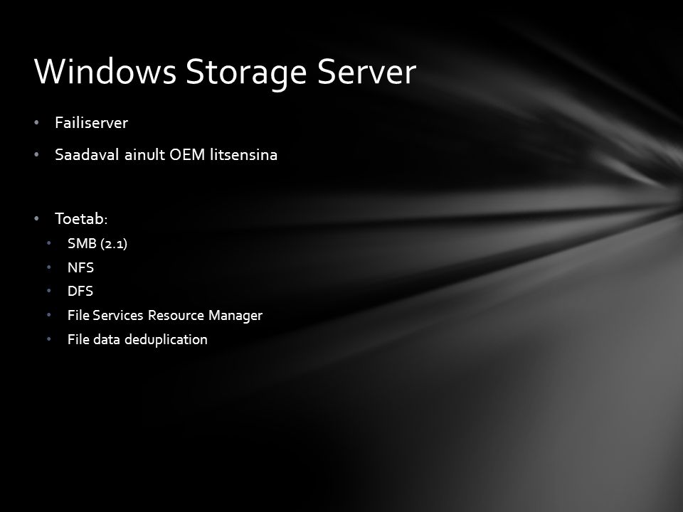 Hyper-V Network Policy and Access Services Print Services Streaming Media Services (available as a download) Remote Desktop Services (Windows Server 2008 R2) Terminal Services (Windows Server 2008) UDDI Services (not included in Windows Server 2008 R2) Web Server (IIS) Windows Deployment Services Windows Server Update Services (WSUS) Vaata: http://technet.microsoft.com/et-ee/windowsserver/cc298429(en- us).aspxhttp://technet.microsoft.com/et-ee/windowsserver/cc298429(en- us).aspx Rollid