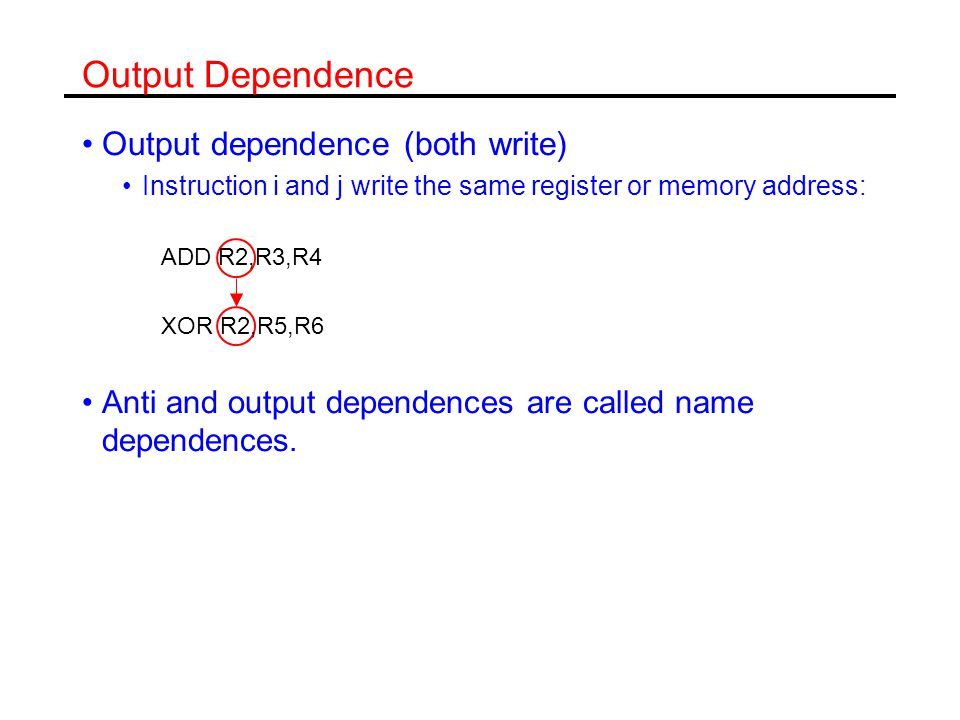 Dependences and Pipeline Hazards Data dependences are properties of the program.